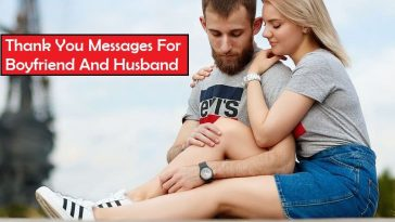 Thank You Messages for Boyfriend And Husband