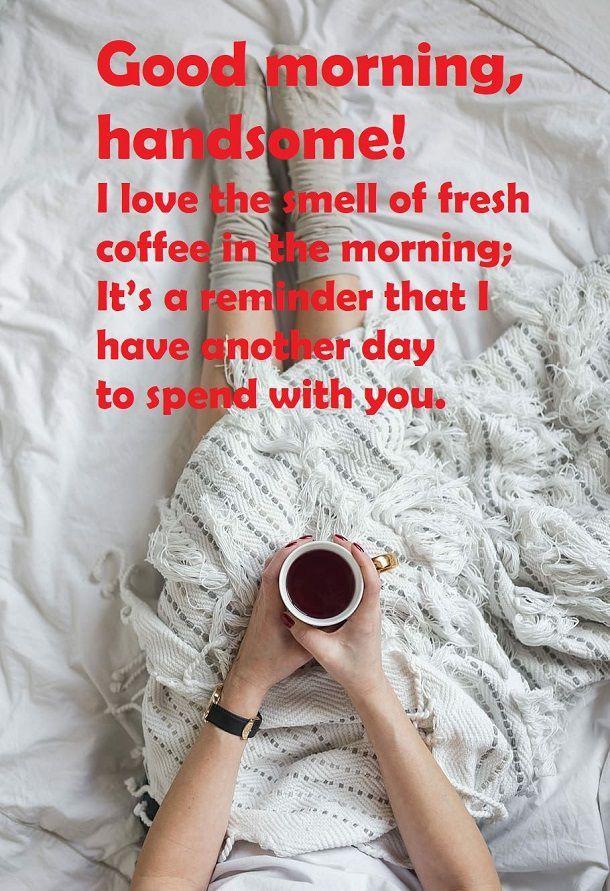 Good Morning Handsome Messages