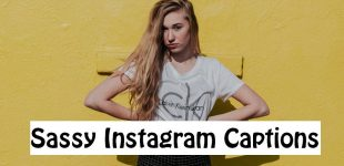 Sassy Instagram Captions